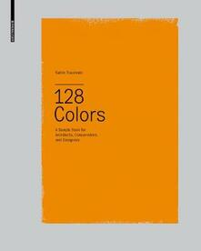 128 Colors: A Sample Book for Architects, Conservators and Designers - Katrin Trautwein - cover