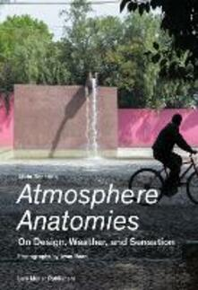 Atmosphere Anatomies: On Design, Weather and Sensation - Silvia Benedito - cover