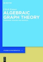 Algebraic Graph Theory: Morphisms, Monoids and Matrices