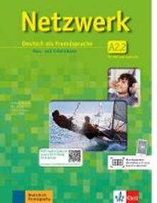 Antondemarirreguera.es Netzwerk A2. Kursbuch-Arbeitsbuch. Per le Scuole superiori e DVD-ROM. Con CD Audio. Con espansione online. Vol. 2 Image