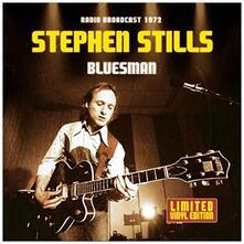 Stills Stephen-Bluesman - Vinile LP di Stephen Stills
