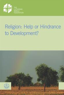 Religion: Help or Hindrance to Development?