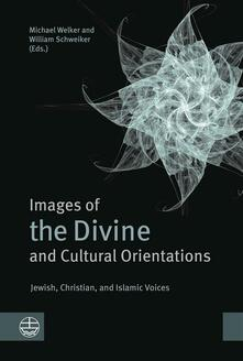 Images of the Divine and Cultural Orientations