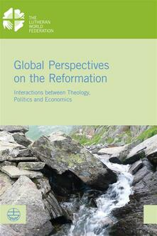 Global Perspectives on the Reformation