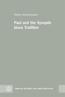 Paul and the Synoptic Jesus Tradition