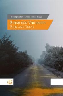 Risiko und Vertrauen – Risk and Trust