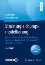 Strukturgleichungsmodellierung: Eine Anwendungsorientierte Einfuhrung in Die Kausalanalyse Mit Hilfe Von Amos, Smartpls Und SPSS