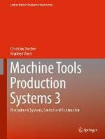 Machine Tools Production Systems 3: Mechatronic Systems, Control and Automation