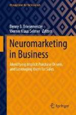 Neuromarketing in Business: Identifying Implicit Purchase Drivers and Leveraging Them for Sales