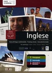 Inglese internazionale. Corso interattivo per principianti-Corso interattivo intermedio-Corso interattivo avanzato e business. DVD-ROM
