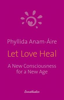 Let Love Heal