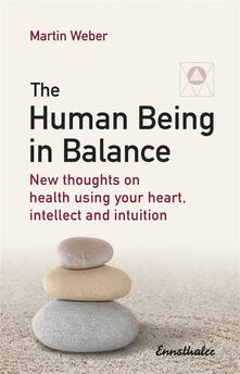 The Human Being in Balance