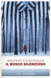 Il bosco silenzioso - Wolfram Fleischhauer - copertina