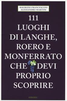 Promoartpalermo.it 111 luoghi di Langhe, Roero e Monferrato che devi proprio scoprire Image