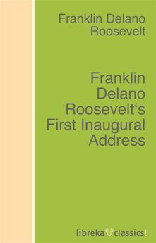 Franklin Delano Roosevelt's First Inaugural Address