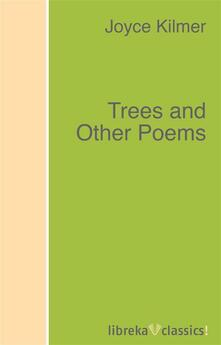 Trees and Other Poems