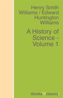 A History of Science - Volume 1