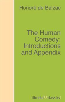 The Human Comedy: Introductions and Appendix