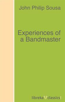 Experiences of a Bandmaster