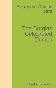 The Borgias Celebrated Crimes