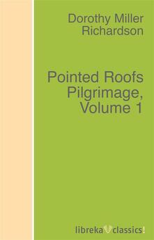 Pointed Roofs Pilgrimage, Volume 1