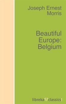 Beautiful Europe: Belgium