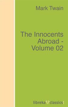The Innocents Abroad - Volume 02