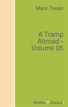A Tramp Abroad - Volume 05