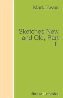 Sketches New and Old, Part 1.