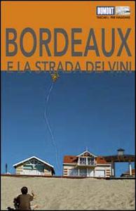 Libro Bordeaux e la strada dei vini Manfred Görgens