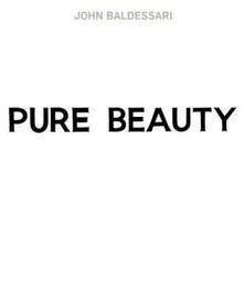John Baldessari: Pure Beauty - Jessica Morgan,Leslie Jones - cover