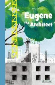Eugene the Architect - Thibaut Rassat - cover