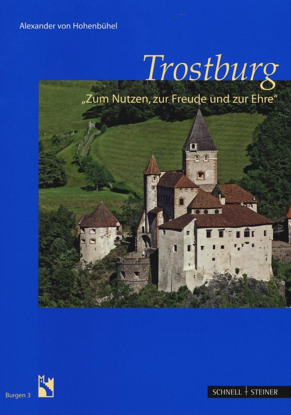 Trostburg. Ediz. tedesca