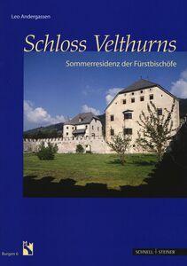Libro Schloss Velthurns. Sommerresidenz der Furstbischofe Leo Andergassen
