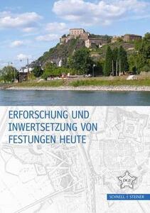 Erforschung und Inwertsetzung von Festungen Heute - copertina