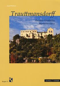 Trauttmansdorff. Kaiserin Elisabeths Winterresidenz