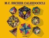 Escher. Caleidocicli