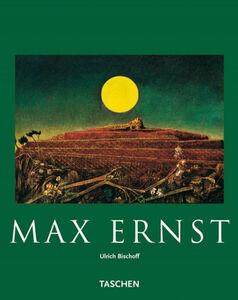 Foto Cover di Max Ernst, Libro di Ulrich Bischoff, edito da Taschen