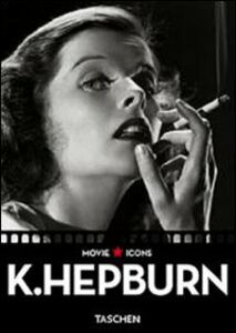 Libro K. Hepburn. Ediz. italiana, spagnola e portoghese Alain Silver