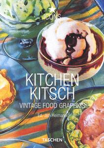 Kitchen Kitsch. Vintage Food Graphics. Ediz. italiana, spagnola e portoghese - Jim Heimann - copertina