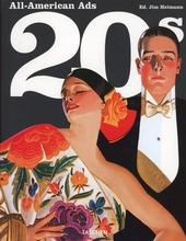 All American Ads of the 20s. Ediz. inglese, francese e tedesca