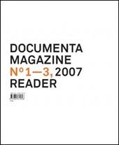 Documenta 12 magazine. Vol. 1-3 reader