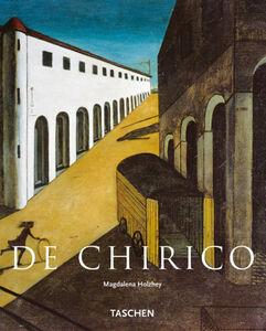 Foto Cover di De Chirico. Ediz. italiana, Libro di Magdalena Holzhey, edito da Taschen
