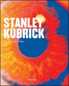 Foto Cover di Stanley Kubrick. The complete films, Libro di Paul Duncan, edito da Taschen