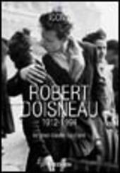 Robert Doisneau (1912-1994). Ediz. italiana, spagnola e portoghese