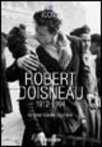 Robert Doisneau (1912-1994). Ediz. italiana, spagnola e portoghese - Gautrand Jean-Claude - wuz.it