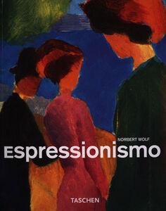 Foto Cover di Espressionismo, Libro di Norbert Wolf, edito da Taschen