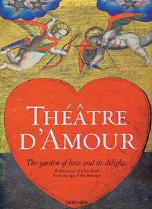 Foto Cover di Théâtre d'amour. Ediz. inglese, Libro di  edito da Taschen