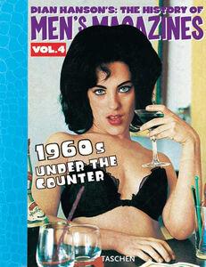 Foto Cover di History of Men's Magazines. Ediz. inglese, francese e tedesca. Vol. 4: The definitive annotated and illustrated history of girlie periodicals (1960's part 2)., Libro di  edito da Taschen