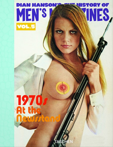 Libro History of Men's Magazines. Ediz. inglese, francese e tedesca. Vol. 5: 1970s at the newsstand.